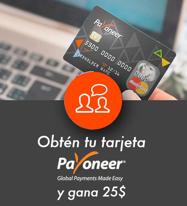 obtén tu tarjeta Payoneer gratis